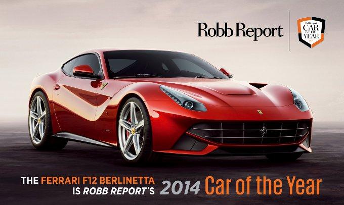 Ferrari F12berlinetta: auto dell'anno per Robb Report