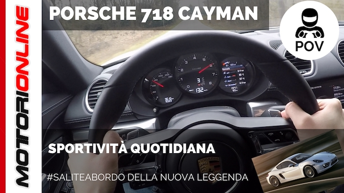 Salite a Bordo: Porsche 718 Cayman [POV TEST DRIVE]