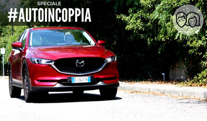 Nuova Mazda CX-5: design, tecnologia e spazio convergono [AUTO IN COPPIA – VIDEO]