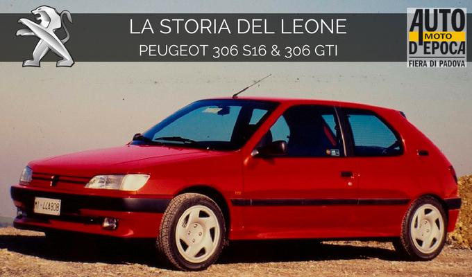 Peugeot 306 S16 e 306 GTI: lo sprint del Leone anni '90