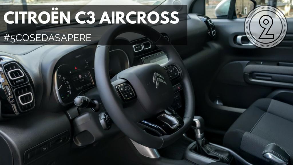 """Citroen C3 Aircross: parola d'ordine """"modularità"""" [#5COSEDASAPERE – EPISODIO 2, INTERNI]"""