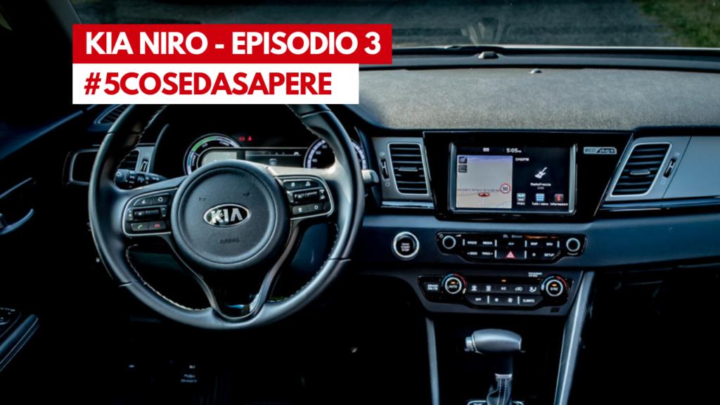 Kia Niro Hybrid - Episodio 3, Infotainment