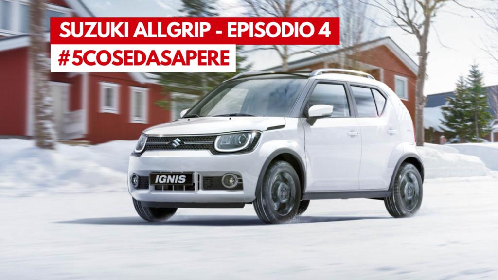 Suzuki AllGrip - 5CosedaSapere - Episodio 4