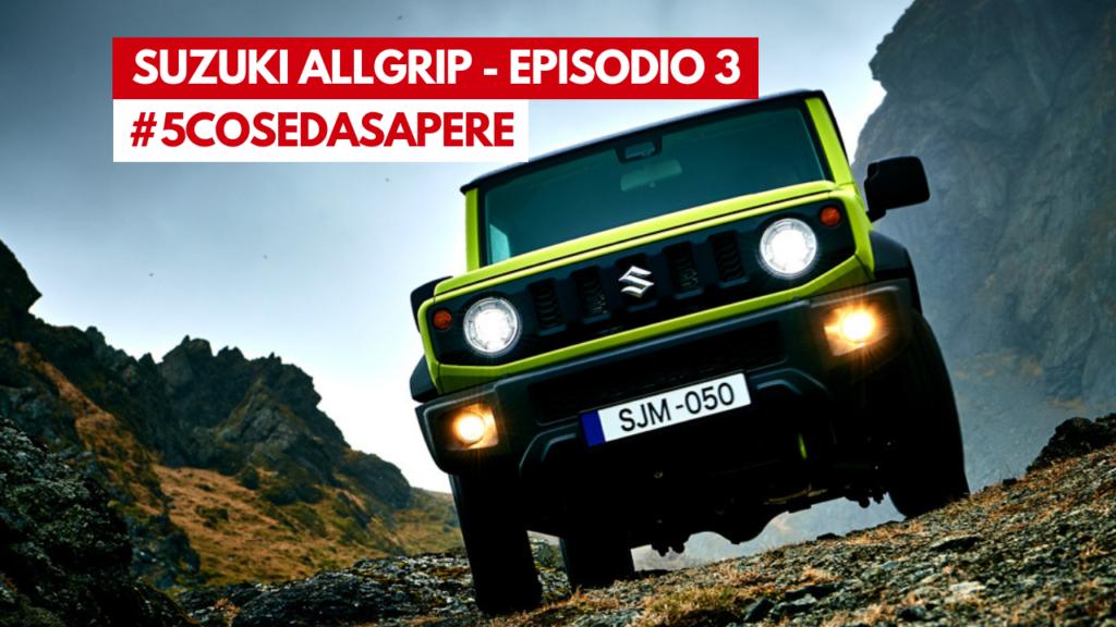 Suzuki AllGrip Pro - 5CosedaSapere - Episodio 3