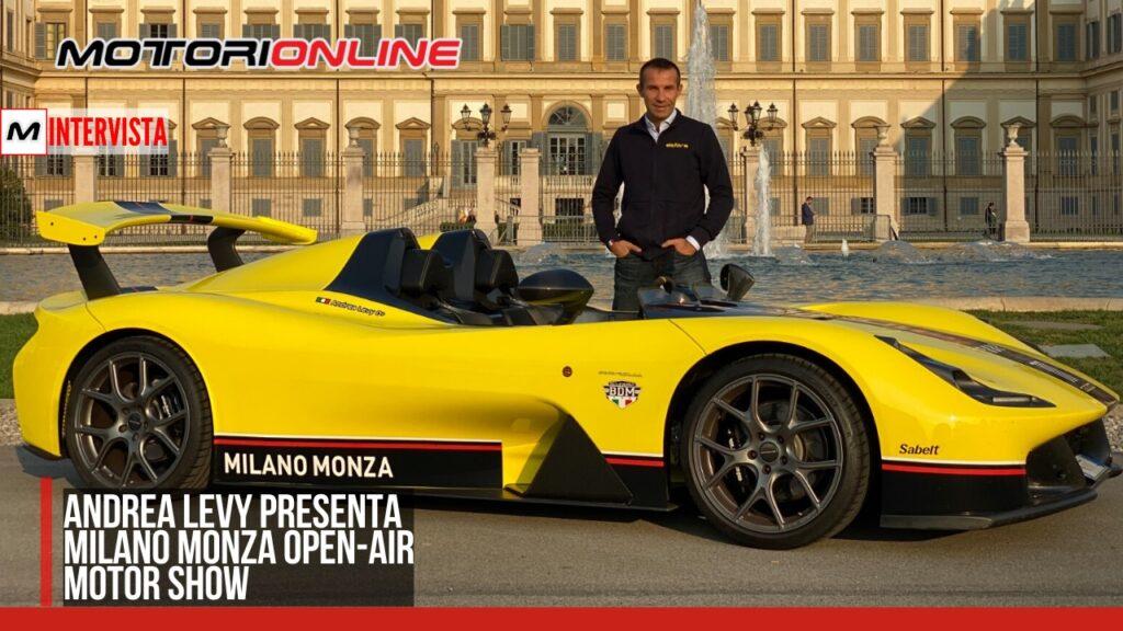 Intervista ad Andrea Levy, Presidente Milano Monza Open-Air Motorshow [VIDEO]