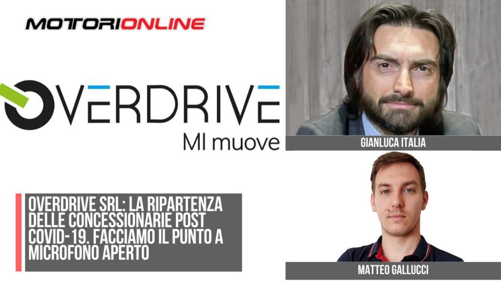 Intervista a Gianluca Italia, A.D. Overdrive SRL. La ripartenza delle concessionarie post COVID-19