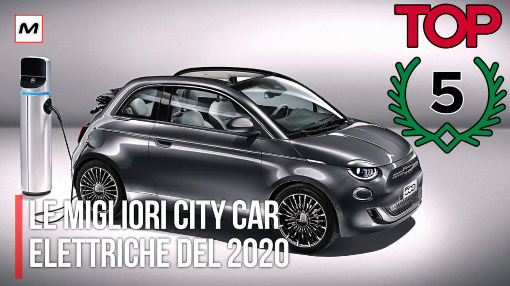 TOP 5 city car elettriche: le migliori del 2020 [VIDEO]