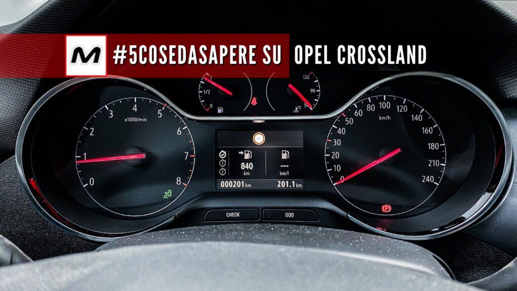 #5COSEDASAPERE sulla Opel Crossland 2021   ADAS [Ep. 5]